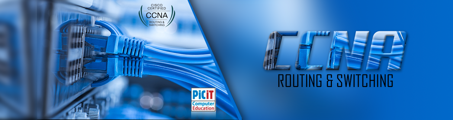 Cisco-CCNA-Routing-&-Switching-Training-Classes-in-Lahore-picit-computer-college